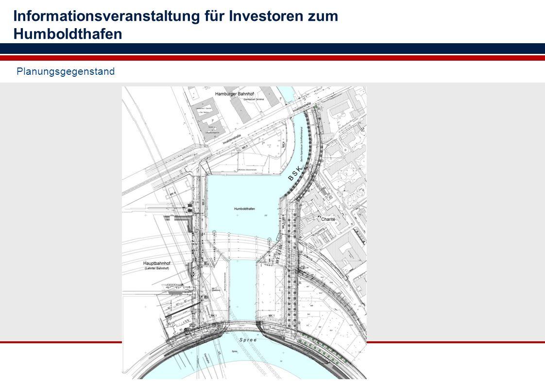 Planungsgegenstand Informationsveranstaltung für Investoren zum Humboldthafen