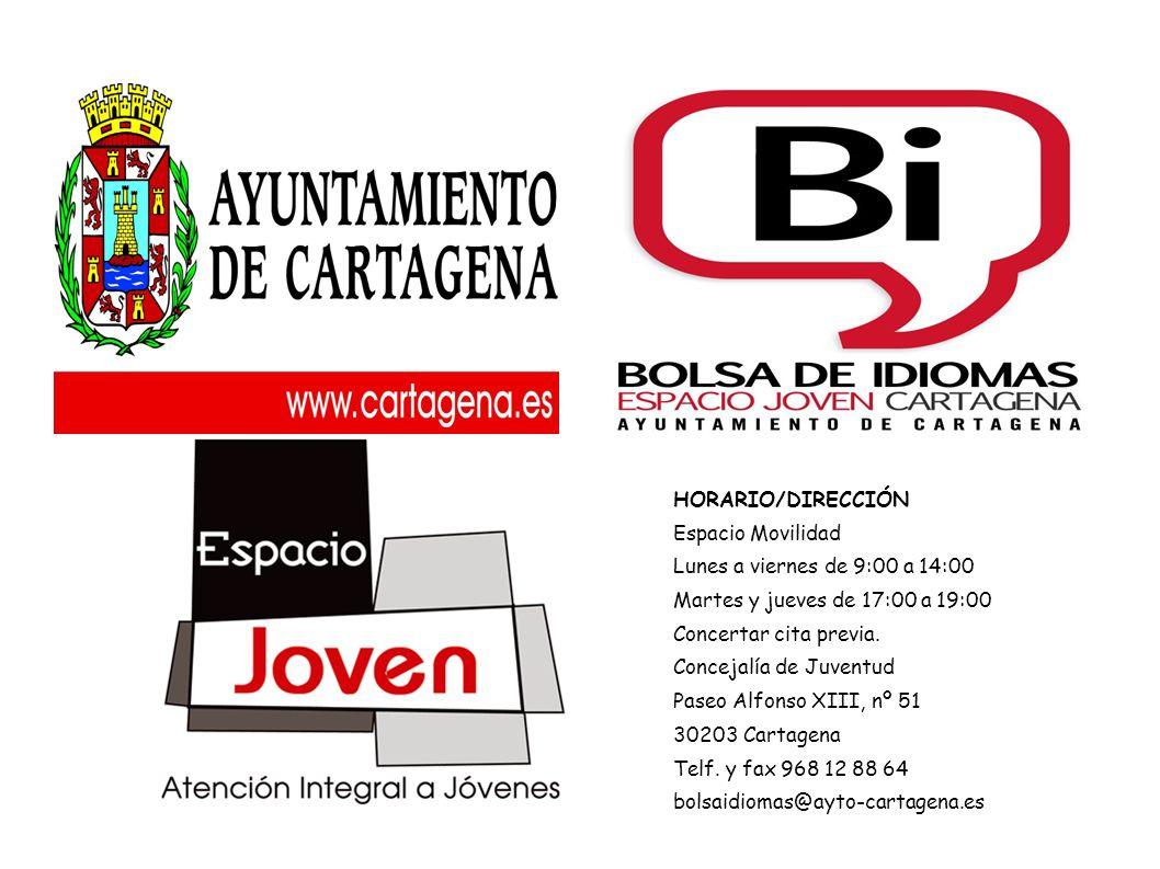 HORARIO/DIRECCIÓN Espacio Movilidad Lunes a viernes de 9:00 a 14:00 Martes y jueves de 17:00 a 19:00 Concertar cita previa. Concejalía de Juventud Pas