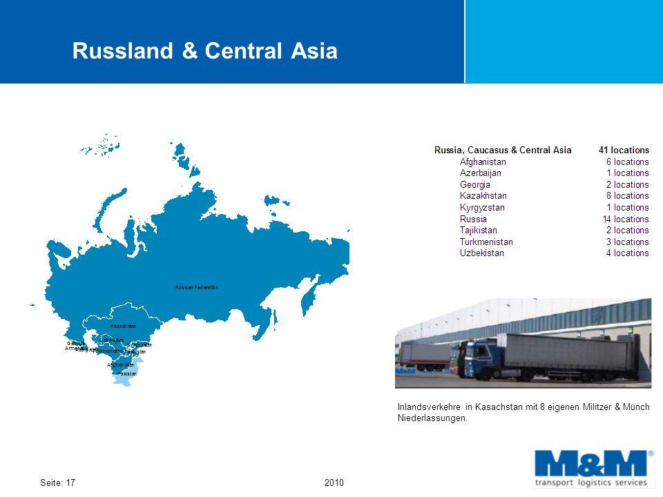 Seite: 172010 Russland & Central Asia Inlandsverkehre in Kasachstan mit 8 eigenen Militzer & Münch Niederlassungen.