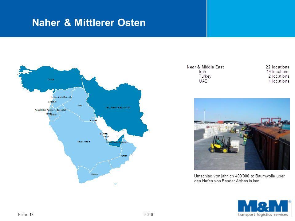 Seite: 182010 Naher & Mittlerer Osten Umschlag von jährlich 400000 to Baumwolle über den Hafen von Bandar Abbas in Iran.