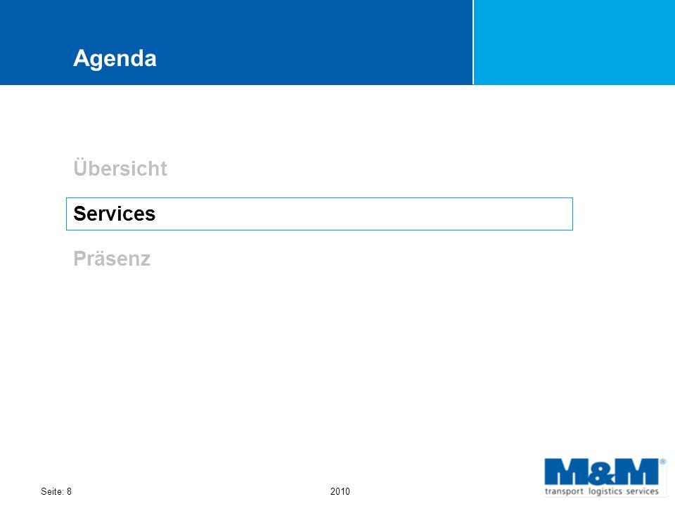 Seite: 82010 Agenda Übersicht Services Präsenz