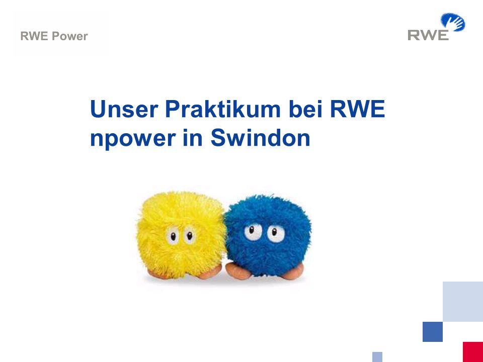 2 RWE-Power PHS-EA Auslandsaufenthalt Ausgangsdaten Zeitraum: 05.11.2006 bis 17.12.2006 Arbeitsort: RWE npower in Swindon Tutoren: Helen Metz und Mark Tippett Wohnort: Old Town, Swindon, Wiltshire Landlady: Sandie Mulcahy