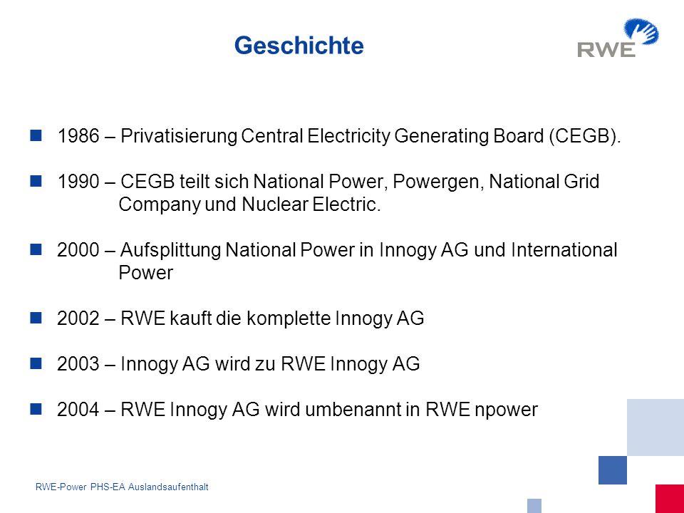 5 RWE-Power PHS-EA Auslandsaufenthalt Fakten npower Retail Generation & Renewables Corporate npower hat 9.500 Mitarbeiter npower hat ca.