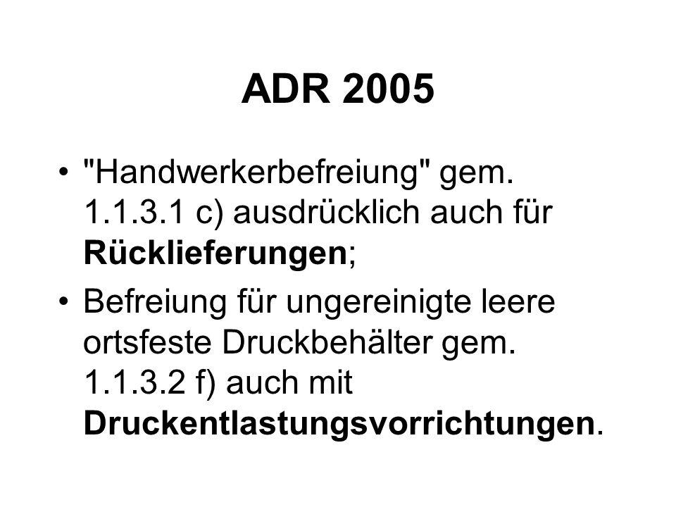 ADR 2005 Handwerkerbefreiung gem.