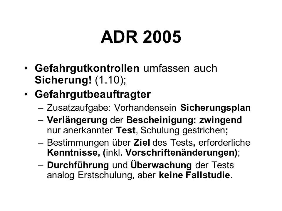 ADR 2005 Gefahrgutkontrollen umfassen auch Sicherung.