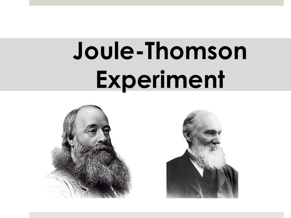 Joule-Thomson Experiment