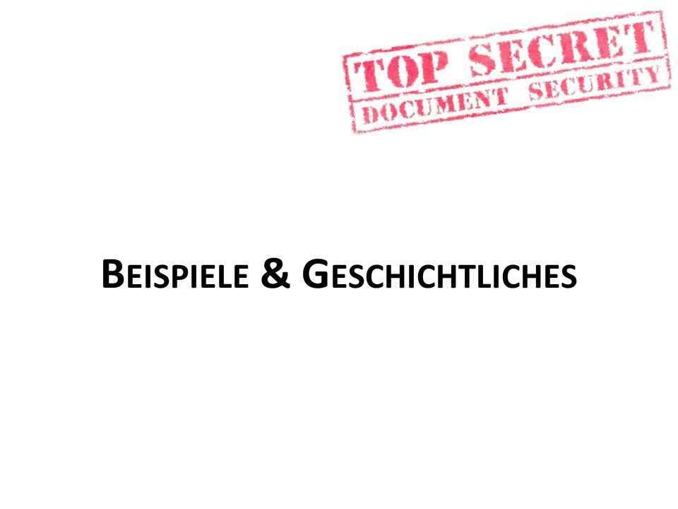 B EISPIELE & G ESCHICHTLICHES