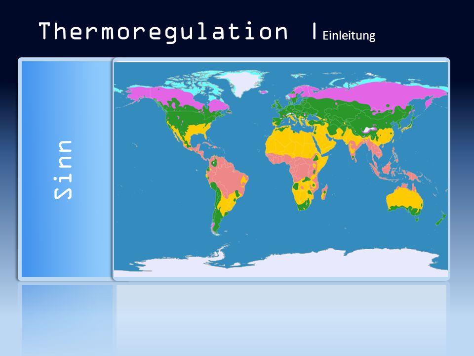 Thermoregulation | Einleitung Sinn