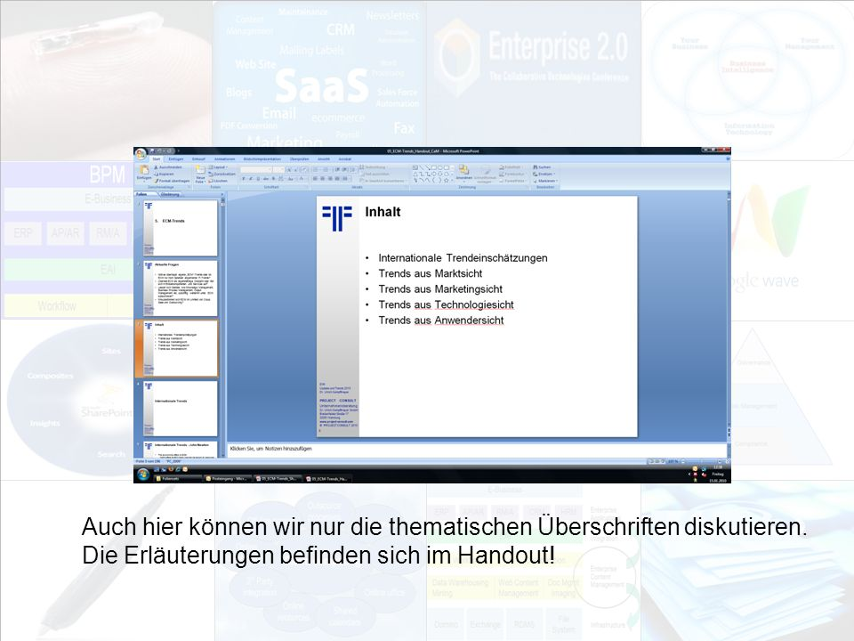 114 EIM Update und Trends 2010 Dr.Ulrich Kampffmeyer PROJECT CONSULT Unternehmensberatung Dr.