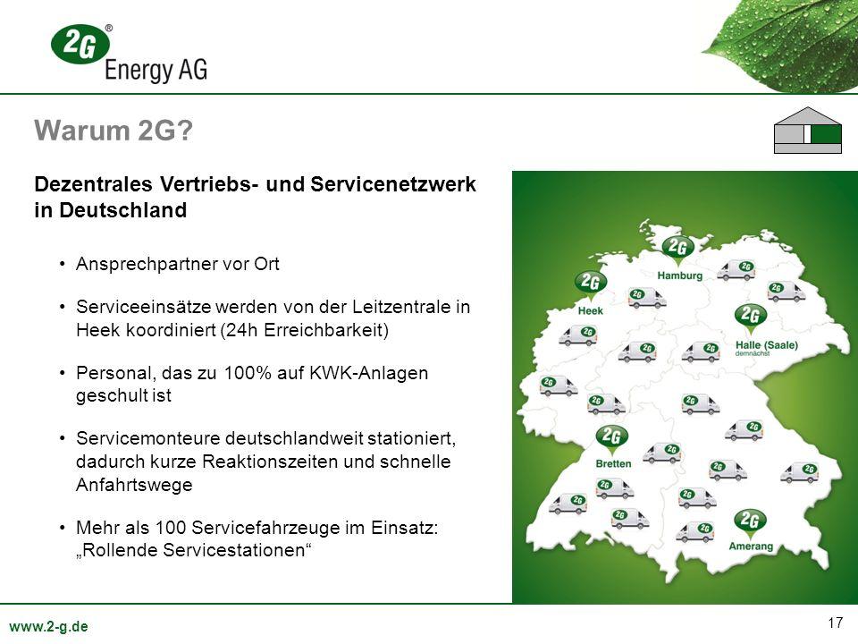 17 www.2-g.de Dezentrales Vertriebs- und Servicenetzwerk in Deutschland Ansprechpartner vor Ort Serviceeinsätze werden von der Leitzentrale in Heek ko