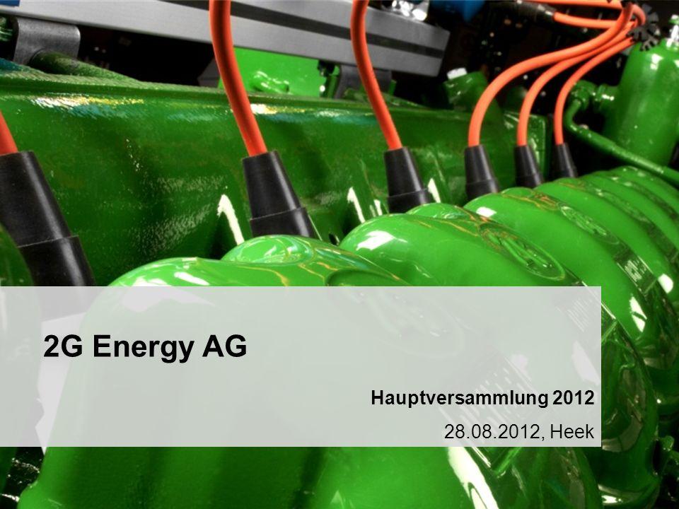 2 2G Energy AG Hauptversammlung 2012 28.08.2012, Heek Christian Grotholt Vorstandsvorsitzender Hauptversammlung 2012 28.08.2012, Heek 2G Energy AG