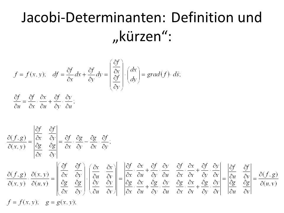 Jacobi-Determinanten: Definition und kürzen: