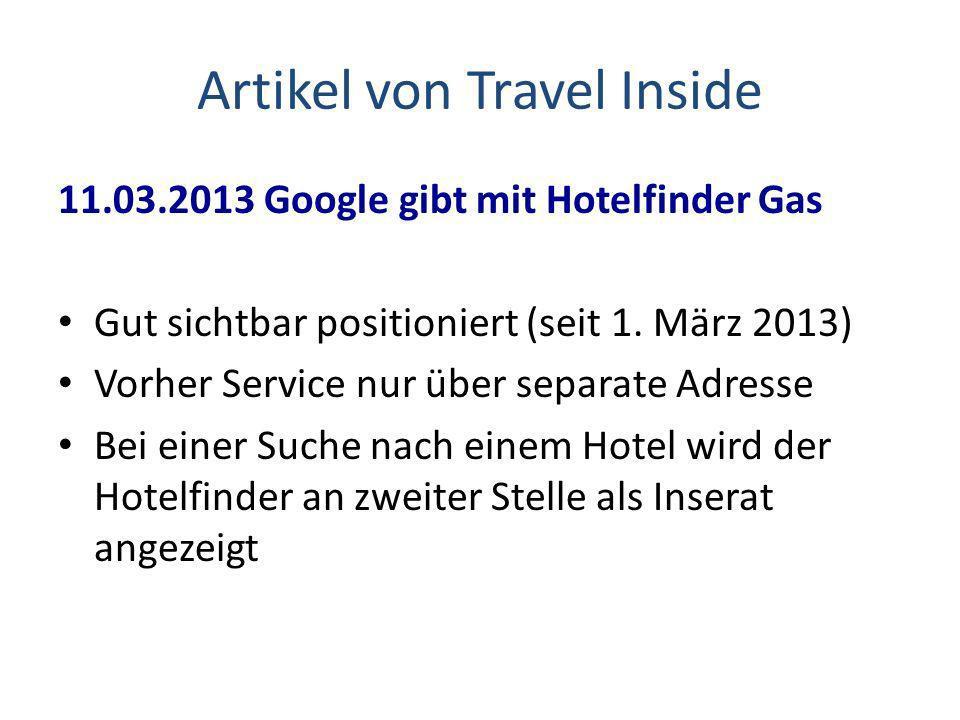 Artikel von Travel Inside 11.03.2013 Google gibt mit Hotelfinder Gas Gut sichtbar positioniert (seit 1.