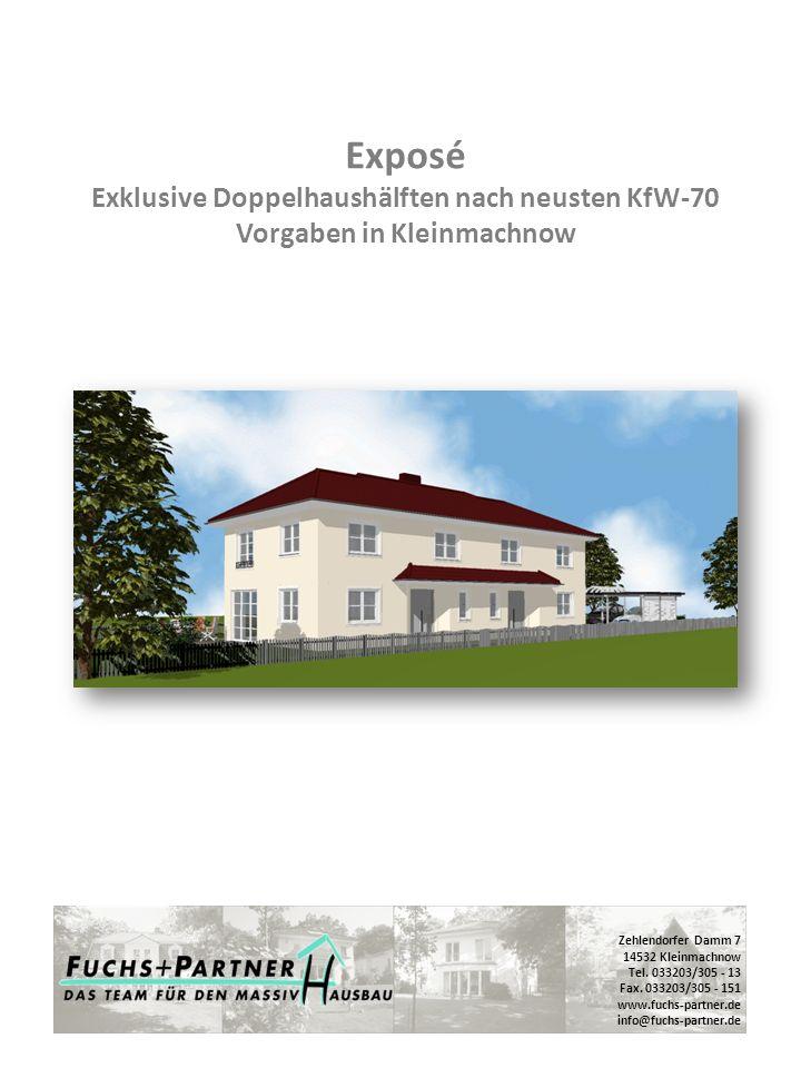 Exposé Exklusive Doppelhaushälften nach neusten KfW-70 Vorgaben in Kleinmachnow Zehlendorfer Damm 7 14532 Kleinmachnow Tel. 033203/305 - 13 Fax. 03320