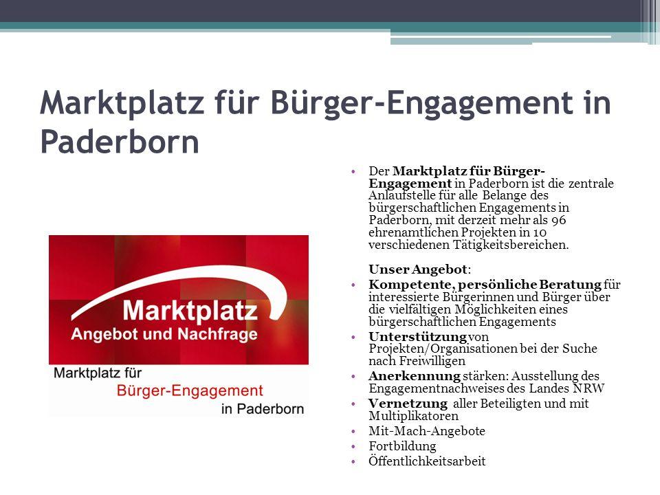 Marktplatz für Bürger-Engagement in Paderborn Der Marktplatz für Bürger- Engagement in Paderborn ist die zentrale Anlaufstelle für alle Belange des bü