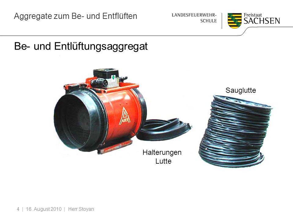 Aggregate zum Be- und Entflüften | 16. August 2010 | Herr Stoyan4 Be- und Entlüftungsaggregat Halterungen Lutte Sauglutte