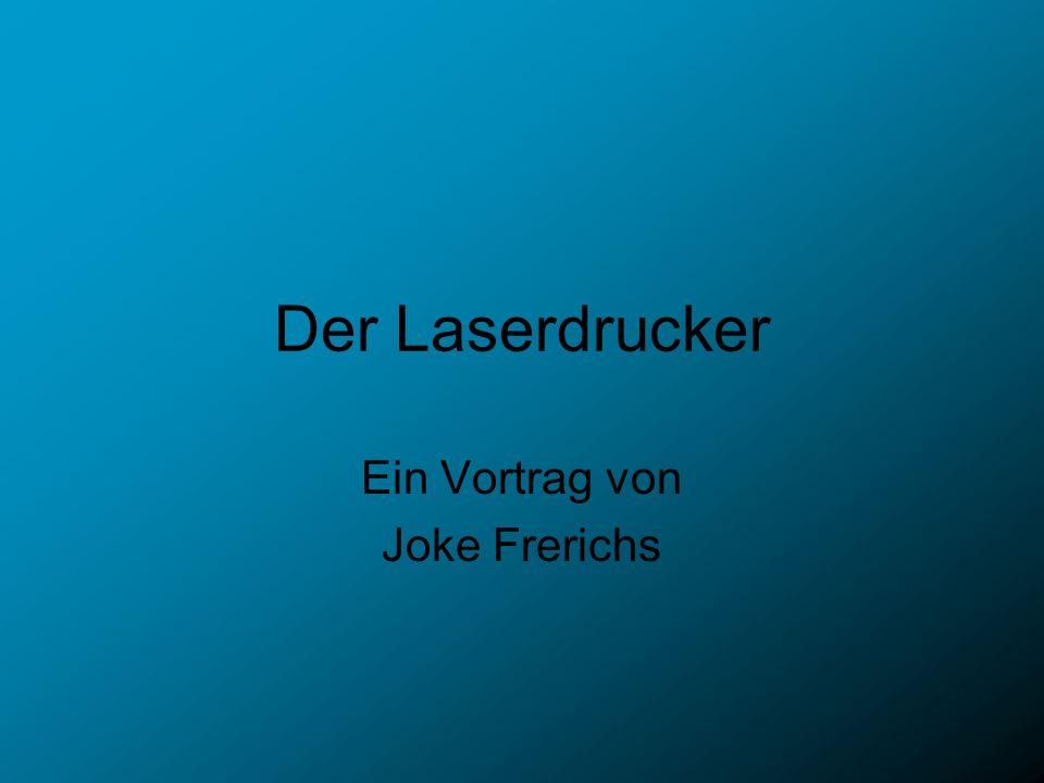 Der Laserdrucker Ein Vortrag von Joke Frerichs