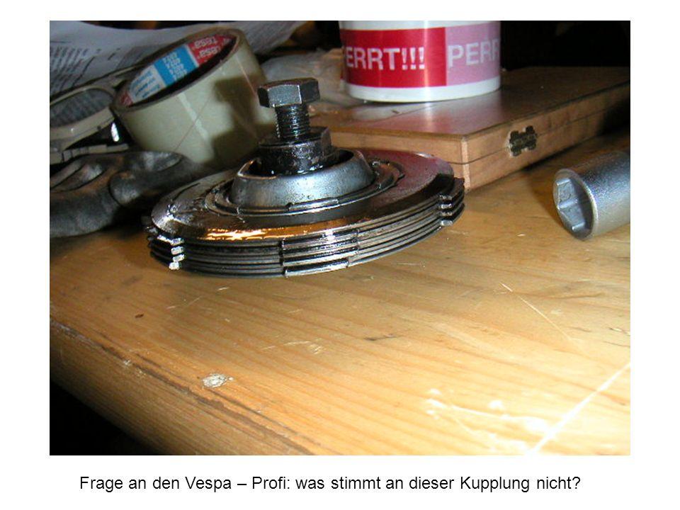 Frage an den Vespa – Profi: was stimmt an dieser Kupplung nicht?
