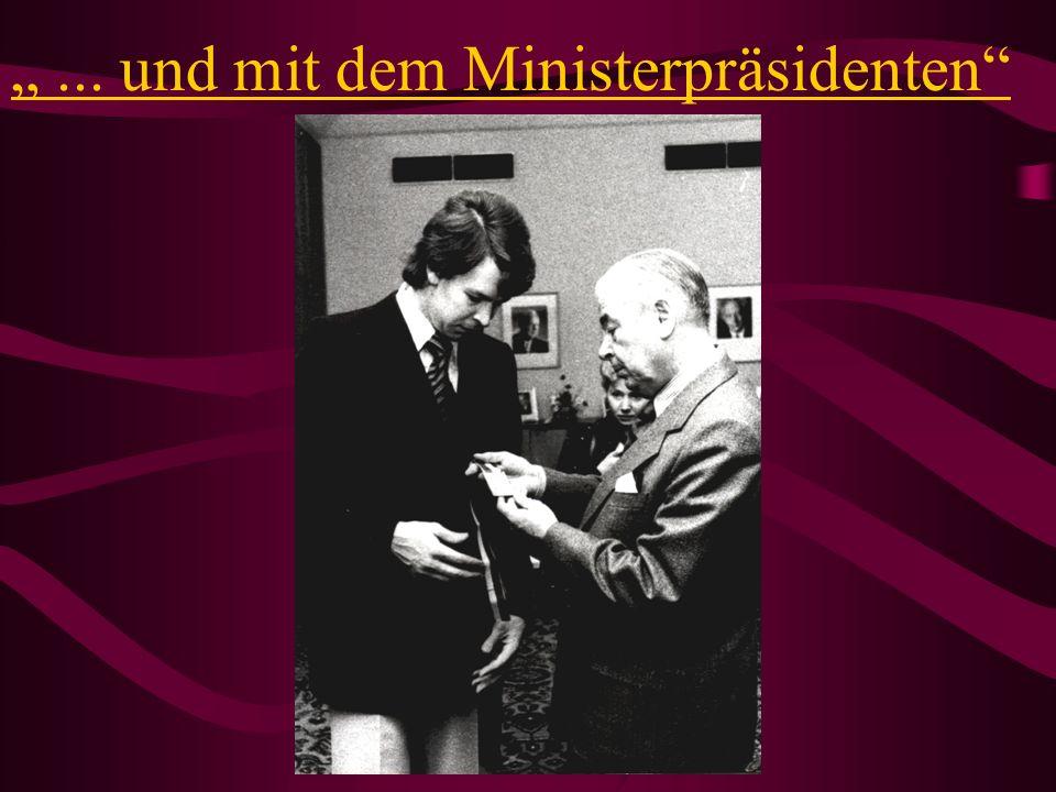 ... und mit dem Ministerpräsidenten