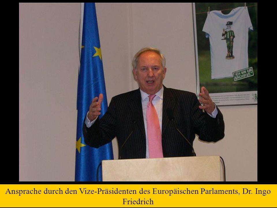 Ansprache durch den Vize-Präsidenten des Europäischen Parlaments, Dr. Ingo Friedrich