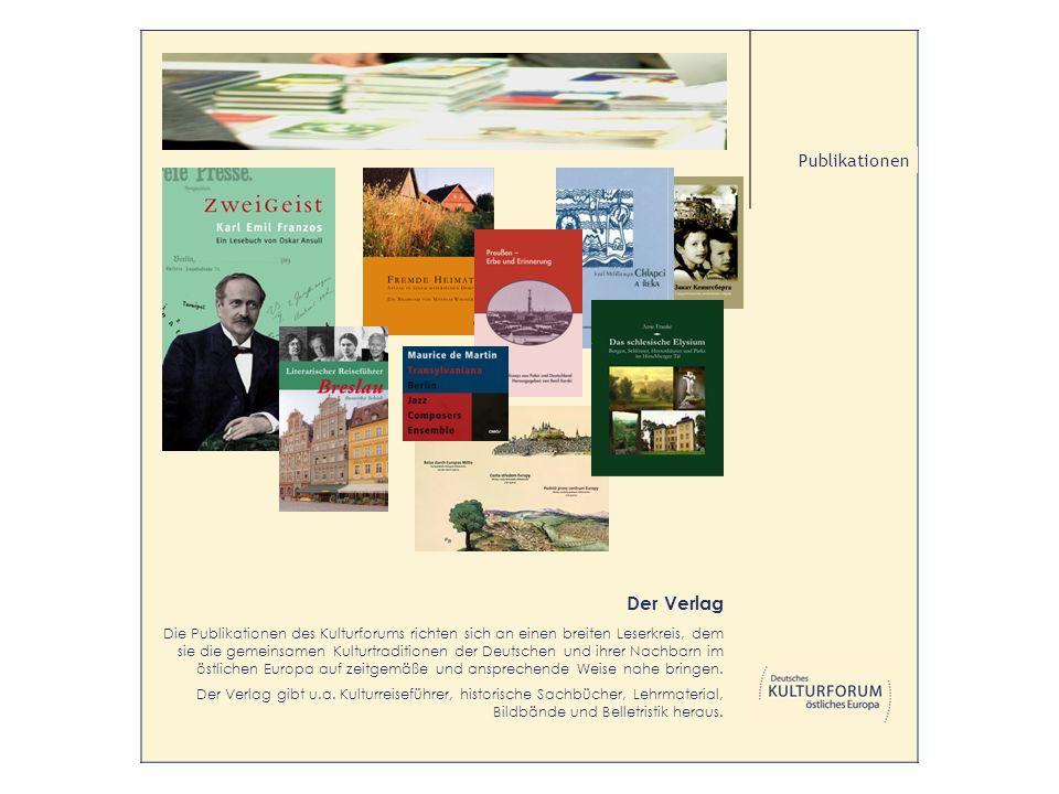 Publikationen Der Verlag Die Publikationen des Kulturforums richten sich an einen breiten Leserkreis, dem sie die gemeinsamen Kulturtraditionen der Deutschen und ihrer Nachbarn im östlichen Europa auf zeitgemäße und ansprechende Weise nahe bringen.