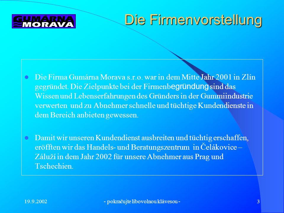 19.9.2002- pokračujte libovolnou klávesou -2 Der Produktionbetrieb