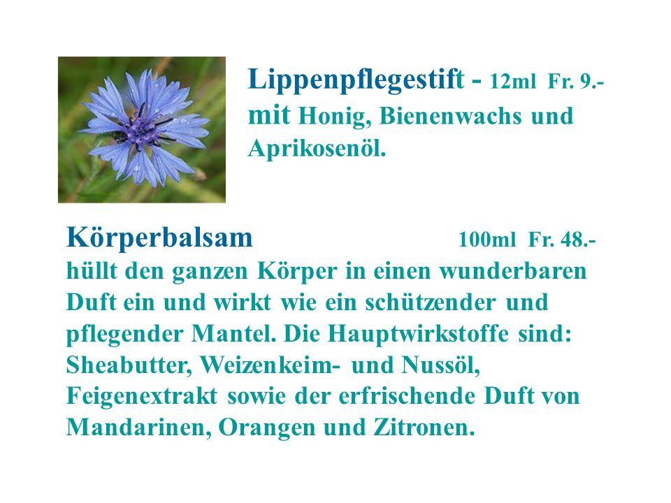 Lippenpflegestift - 12ml Fr. 9.- mit Honig, Bienenwachs und Aprikosenöl. Körperbalsam 100ml Fr. 48.- hüllt den ganzen Körper in einen wunderbaren Duft