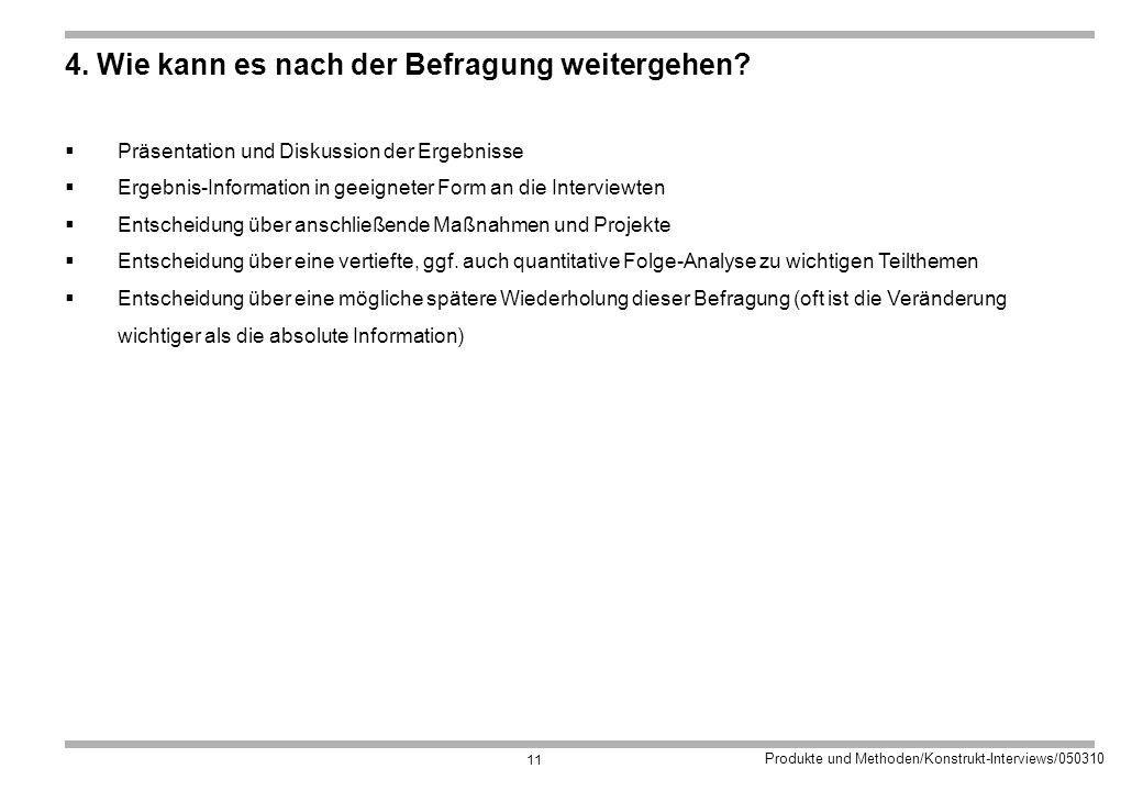 Produkte und Methoden/Konstrukt-Interviews/050310 11 4.