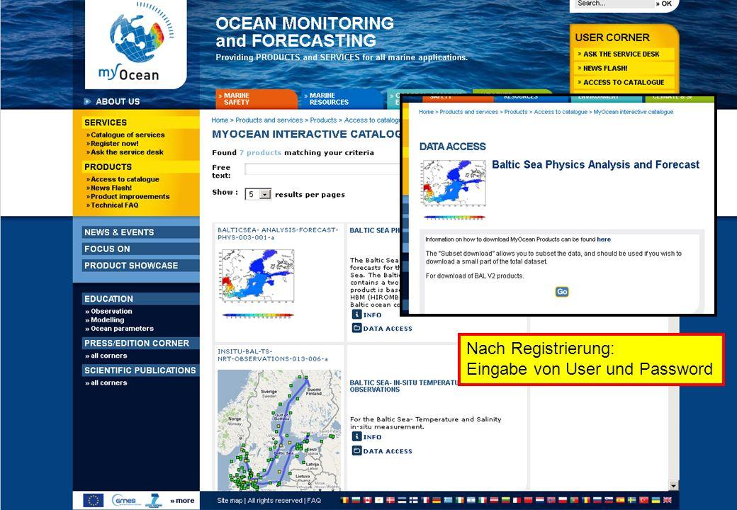 25.01.2012GMES-Regionalkonferenz - MyOcean, S. Dick 15 Nach Registrierung: Eingabe von User und Password