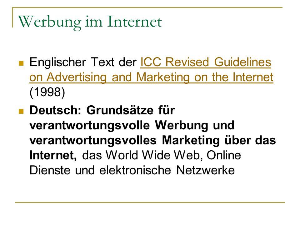 Werbung im Internet Englischer Text der ICC Revised Guidelines on Advertising and Marketing on the Internet (1998)ICC Revised Guidelines on Advertisin