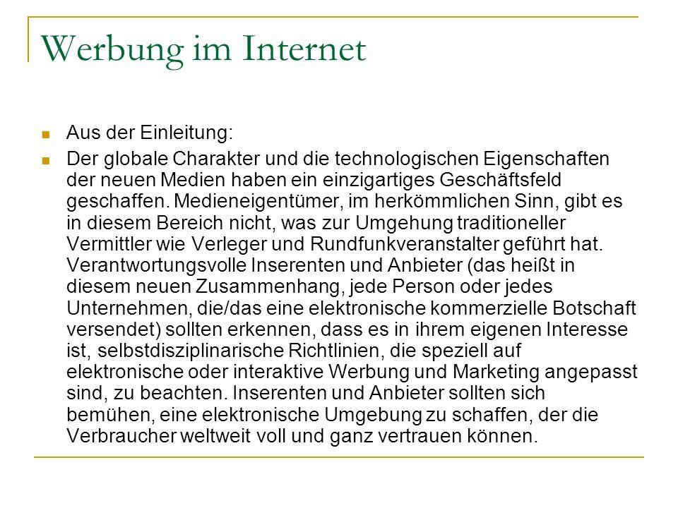 Werbung im Internet Die ICC räumt ein, dass sich Werbung und Marketing in interaktiven Medien in einem frühen Entwicklungsstadium befinden.