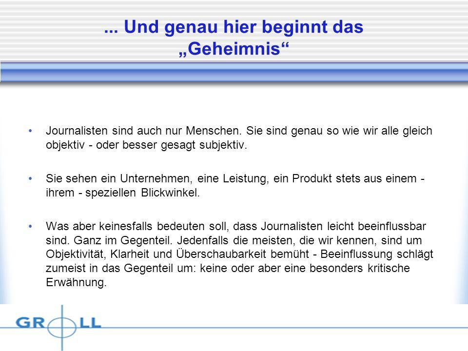 Dienstag, 15. April 2014... Und genau hier beginnt das Geheimnis Journalisten sind auch nur Menschen. Sie sind genau so wie wir alle gleich objektiv -
