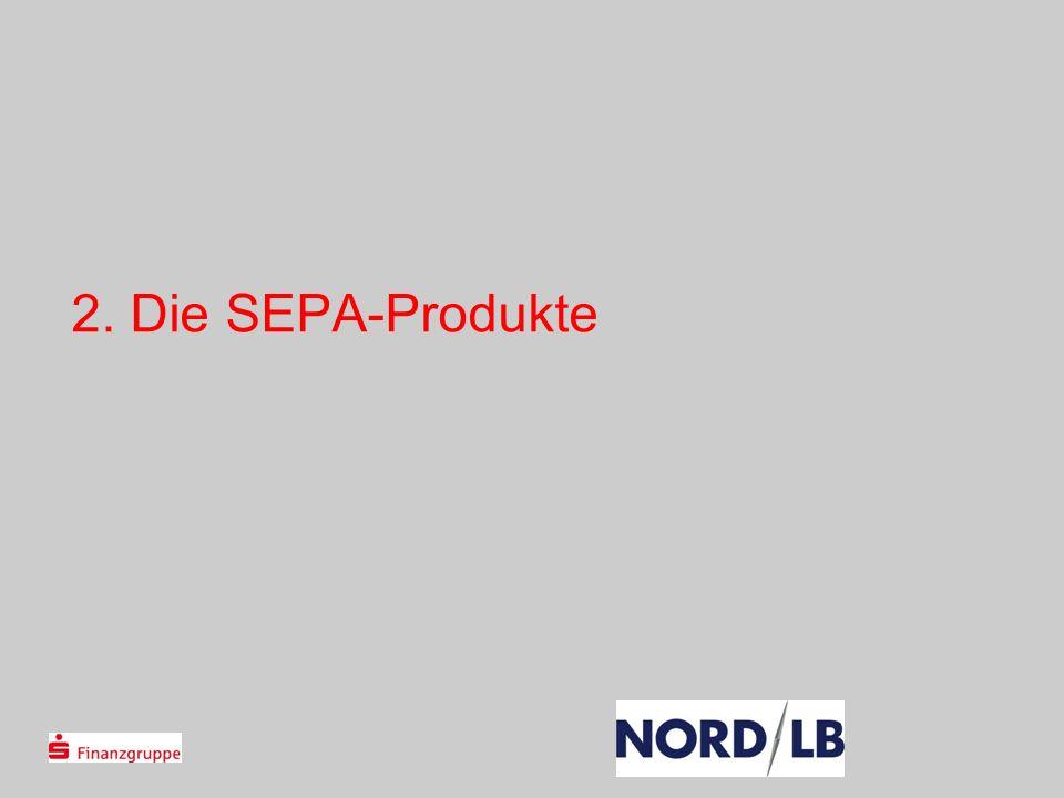 2. Die SEPA-Produkte