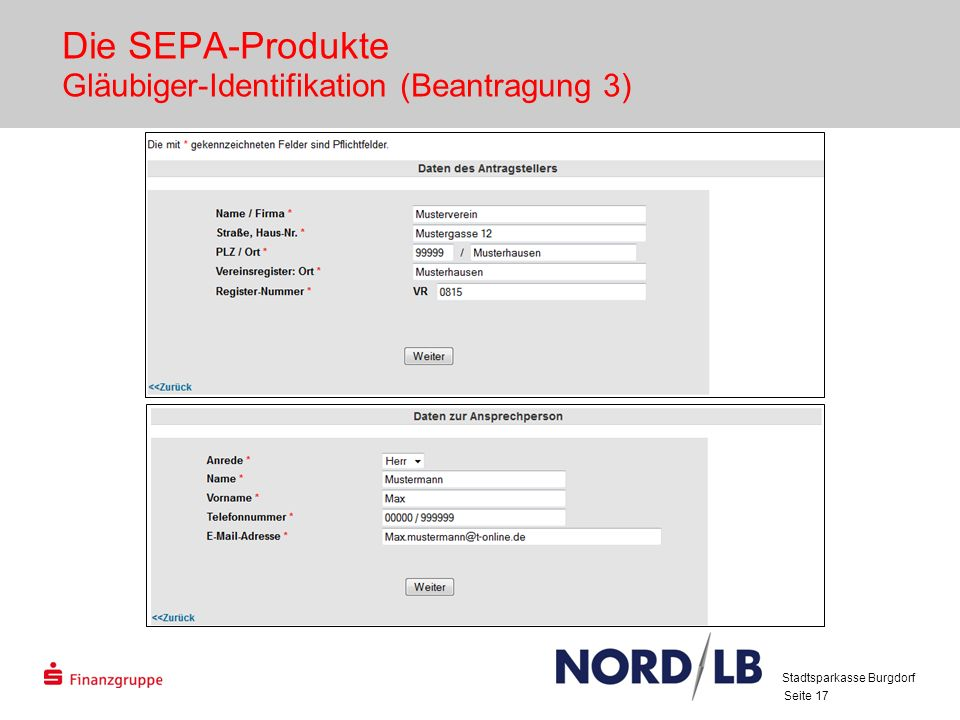 Seite 17 Die SEPA-Produkte Gläubiger-Identifikation (Beantragung 3) Stadtsparkasse Burgdorf