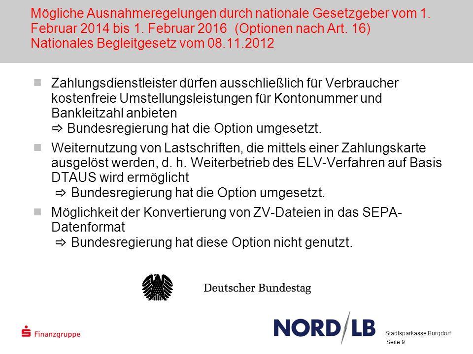 Seite 40 Unterstützung der Kunden durch die Stadtsparkasse Burgdorf (1) …für Privatkunden IBAN auf der Sparkassen-Card (seit 3.