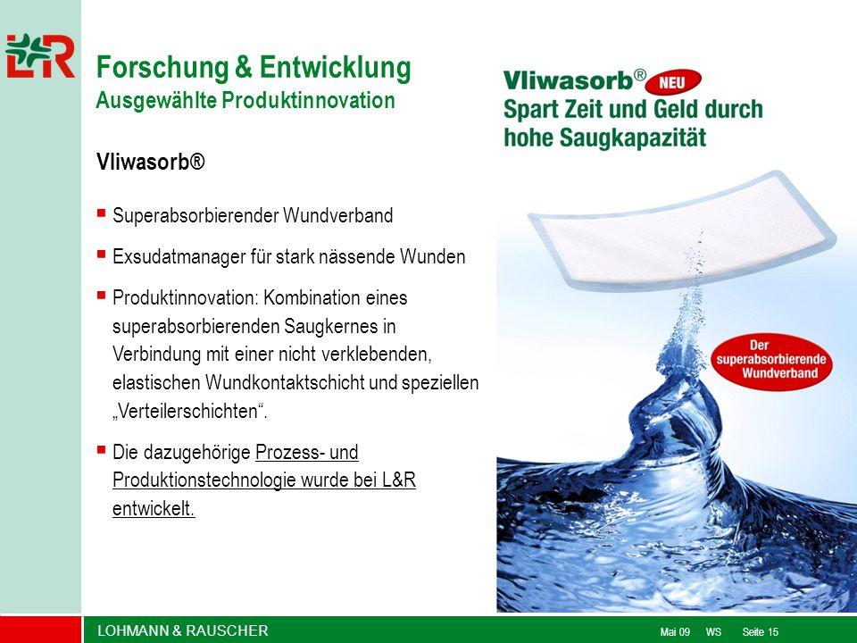 LOHMANN & RAUSCHER Mai 09 WS Seite 15 Vliwasorb® Superabsorbierender Wundverband Exsudatmanager für stark nässende Wunden Produktinnovation: Kombinati