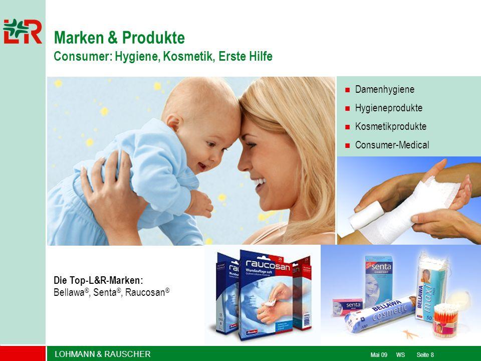 LOHMANN & RAUSCHER Mai 09 WS Seite 8 Damenhygiene Hygieneprodukte Kosmetikprodukte Consumer-Medical Die Top-L&R-Marken: Bellawa ®, Senta ®, Raucosan ®