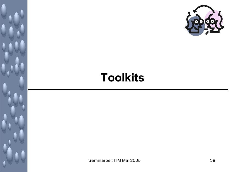 Seminarbeit TIM Mai 200538 Toolkits