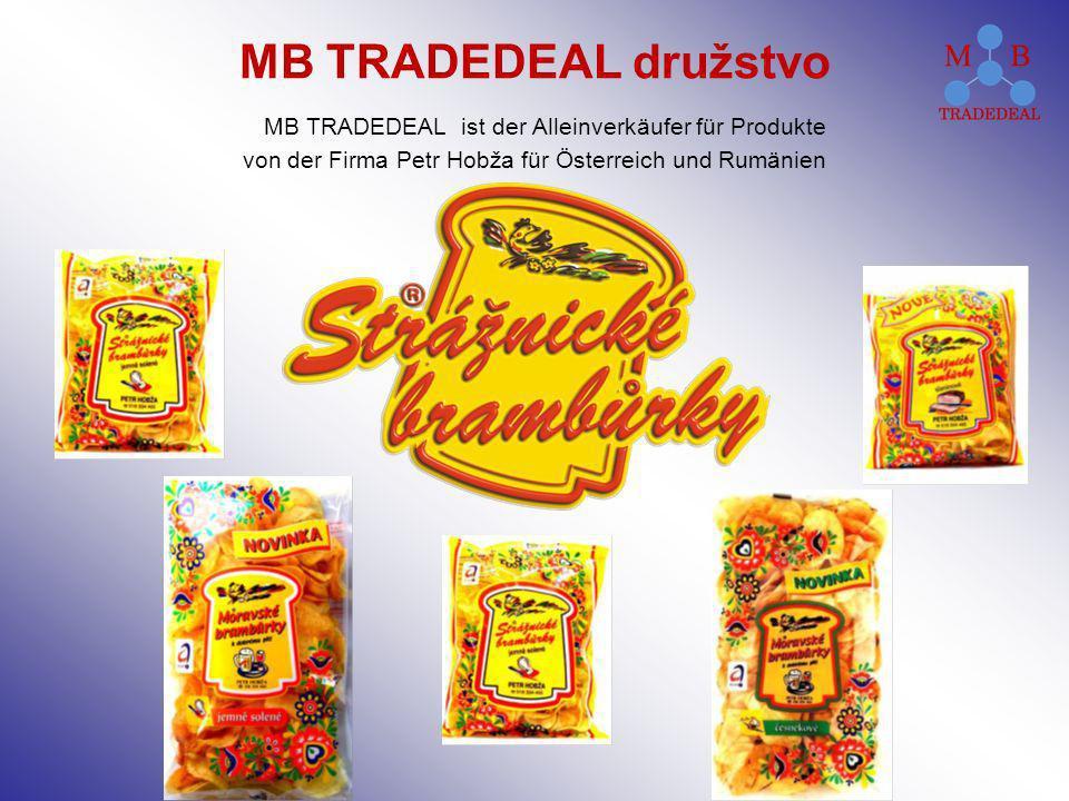 MB TRADEDEAL družstvo MB TRADEDEAL ist der Alleinverkäufer für Produkte von der Firma Petr Hobža für Österreich und Rumänien