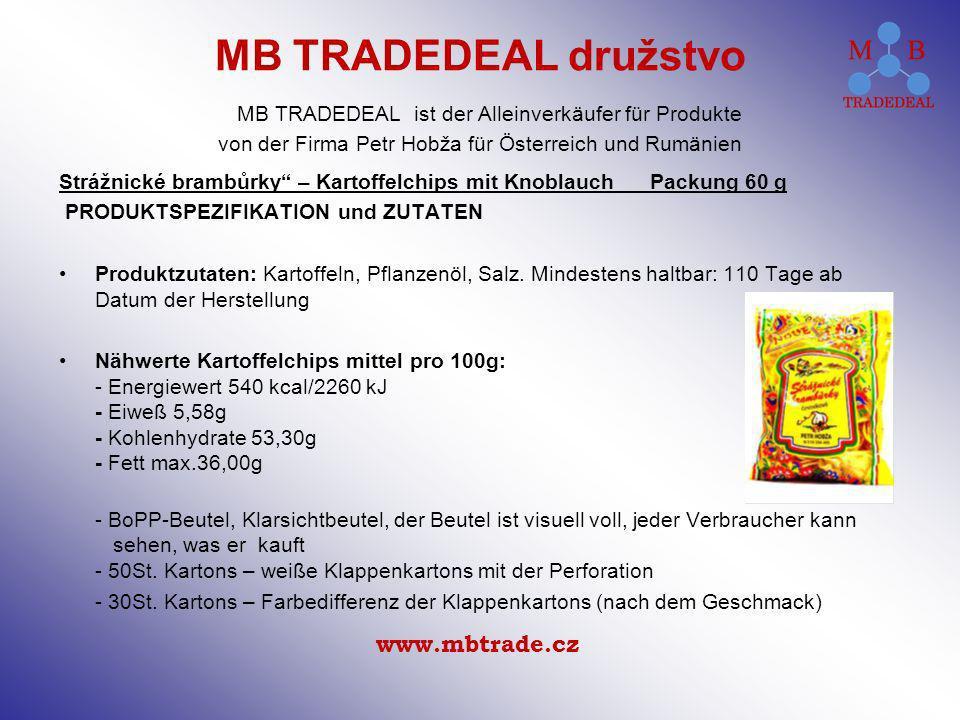 Strážnické brambůrky – Kartoffelchips mit Knoblauch Packung 60 g PRODUKTSPEZIFIKATION und ZUTATEN Produktzutaten: Kartoffeln, Pflanzenöl, Salz.