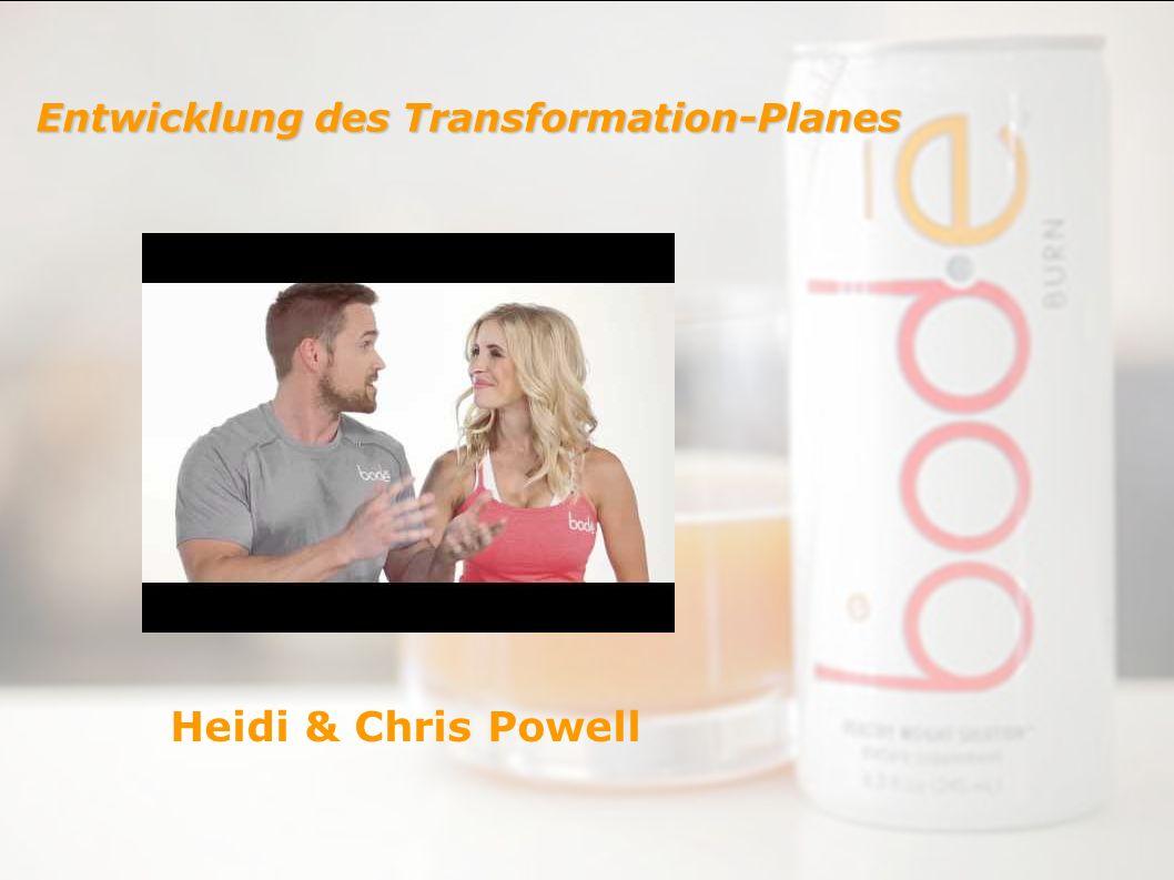 Heidi & Chris Powell Entwicklung des Transformation-Planes