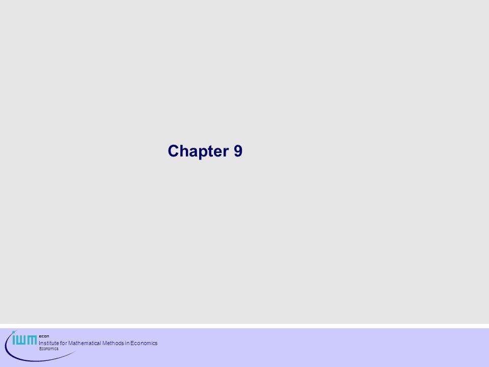 Institute for Mathematical Methods in Economics Economics Chapter 9