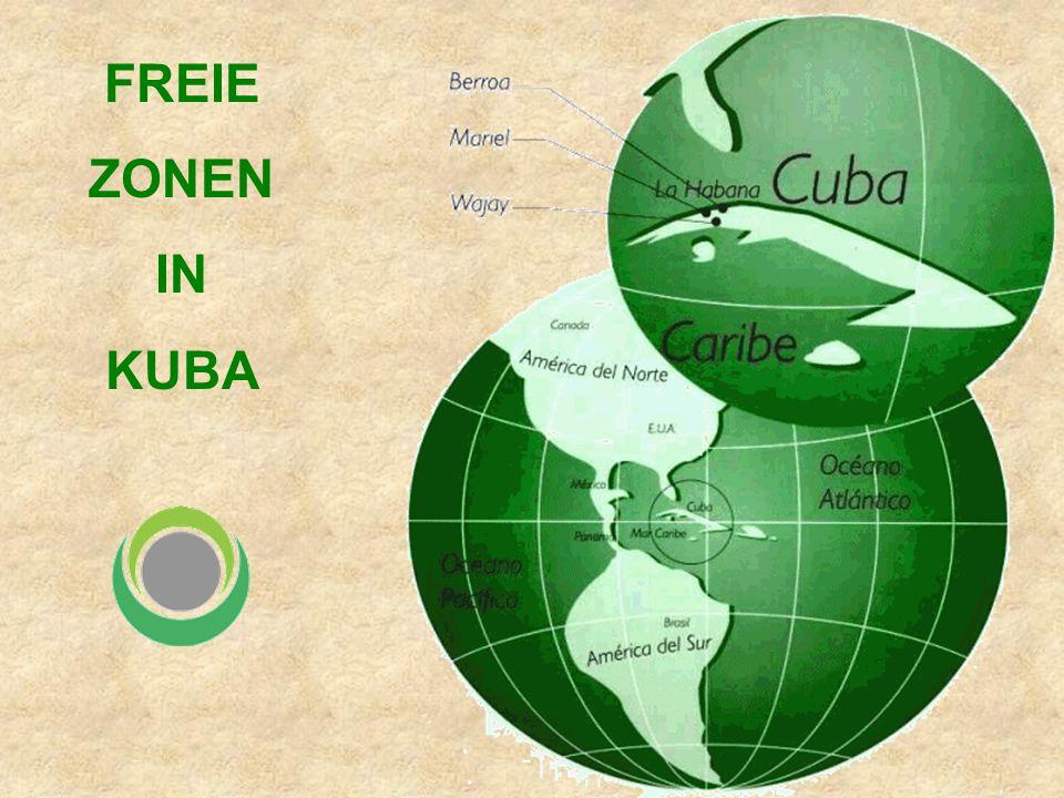 FREIE ZONEN IN KUBA