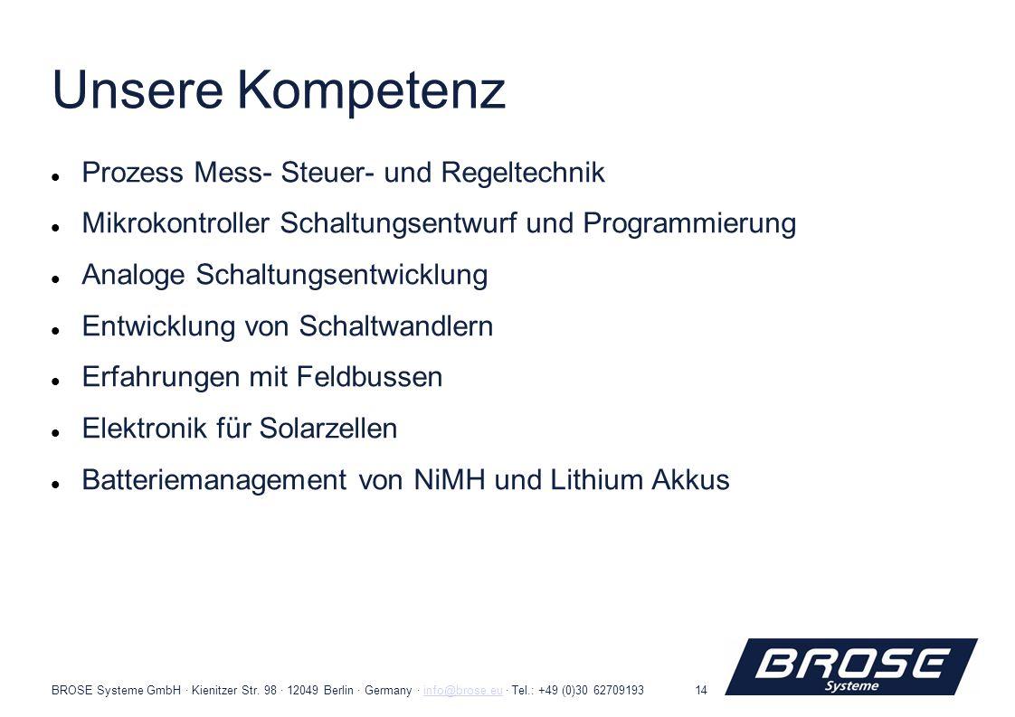 BROSE Systeme GmbH · Kienitzer Str. 98 · 12049 Berlin · Germany · info@brose.eu · Tel.: +49 (0)30 62709193info@brose.eu14 Prozess Mess- Steuer- und Re