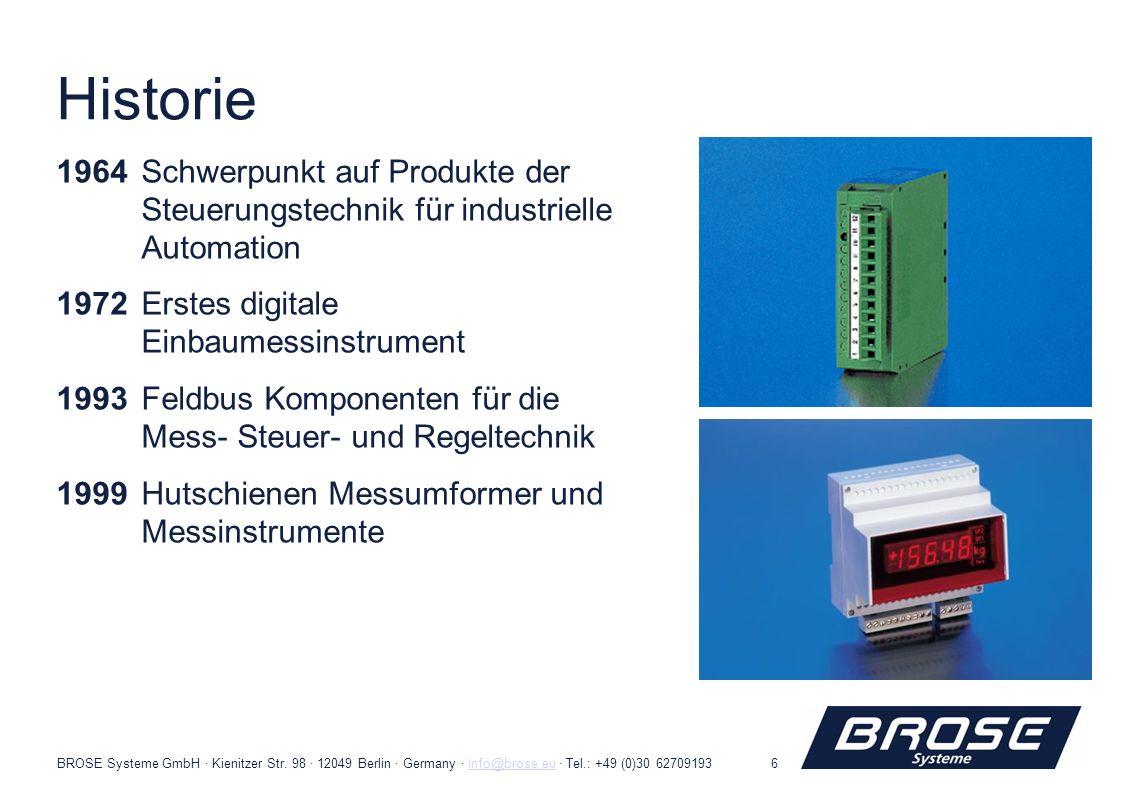 BROSE Systeme GmbH · Kienitzer Str. 98 · 12049 Berlin · Germany · info@brose.eu · Tel.: +49 (0)30 62709193info@brose.eu6 Historie 1964Schwerpunkt auf