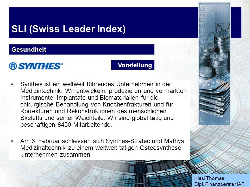 Kläsi Thomas Dipl. Finanzberater IAF SLI (Swiss Leader Index) Gesundheit Aktie