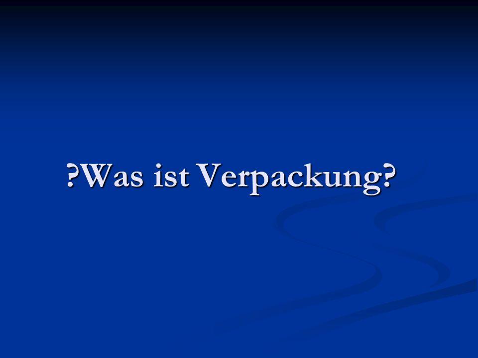 ?Was ist Verpackung?