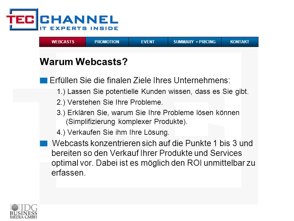 Warum Webcasts.