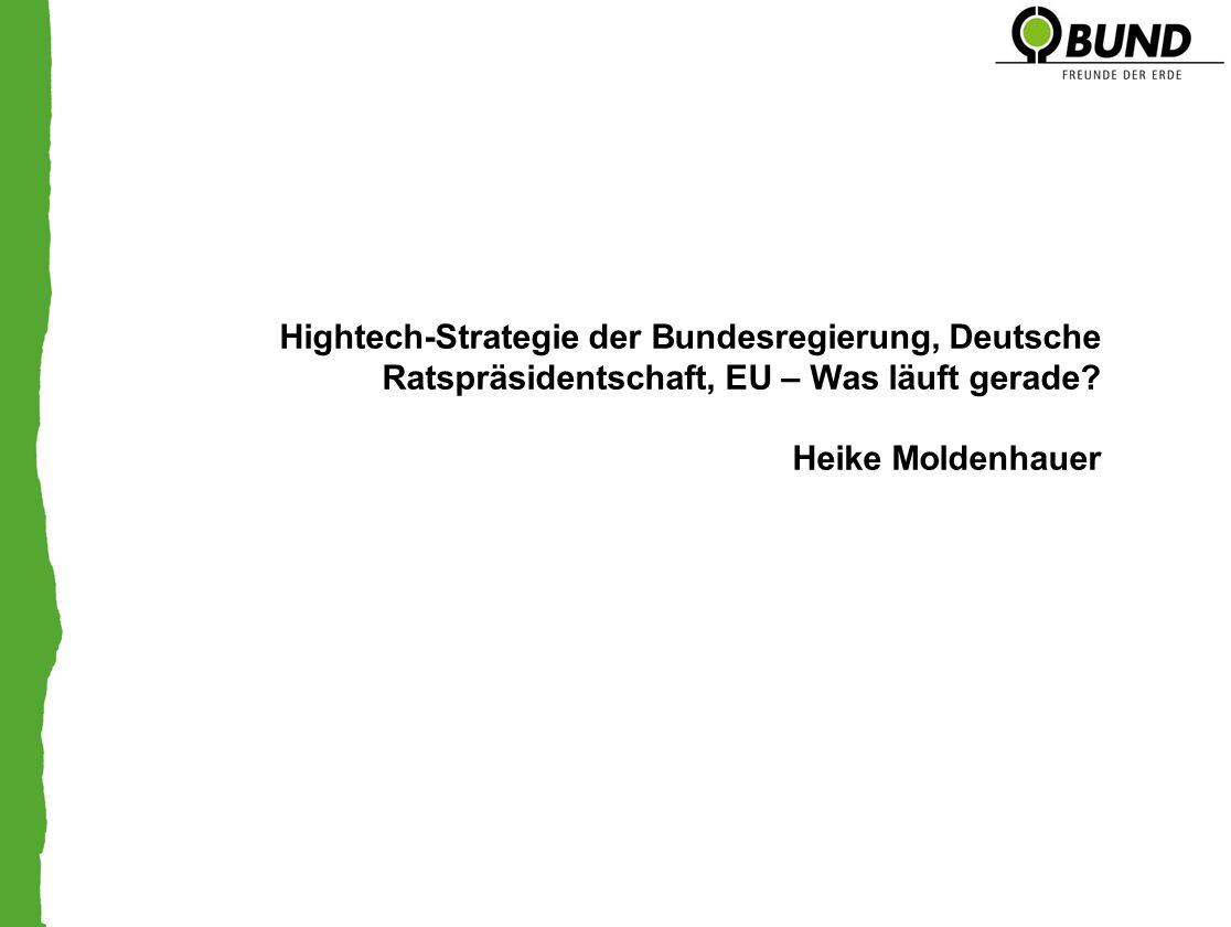 Hightech-Strategie der Bundesregierung, Deutsche Ratspräsidentschaft, EU – Was läuft gerade.