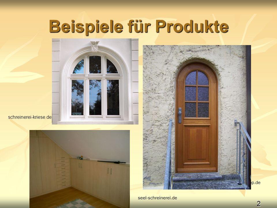 2 Beispiele für Produkte schreinerei-kopp.de schreinerei-kriese.de seel-schreinerei.de